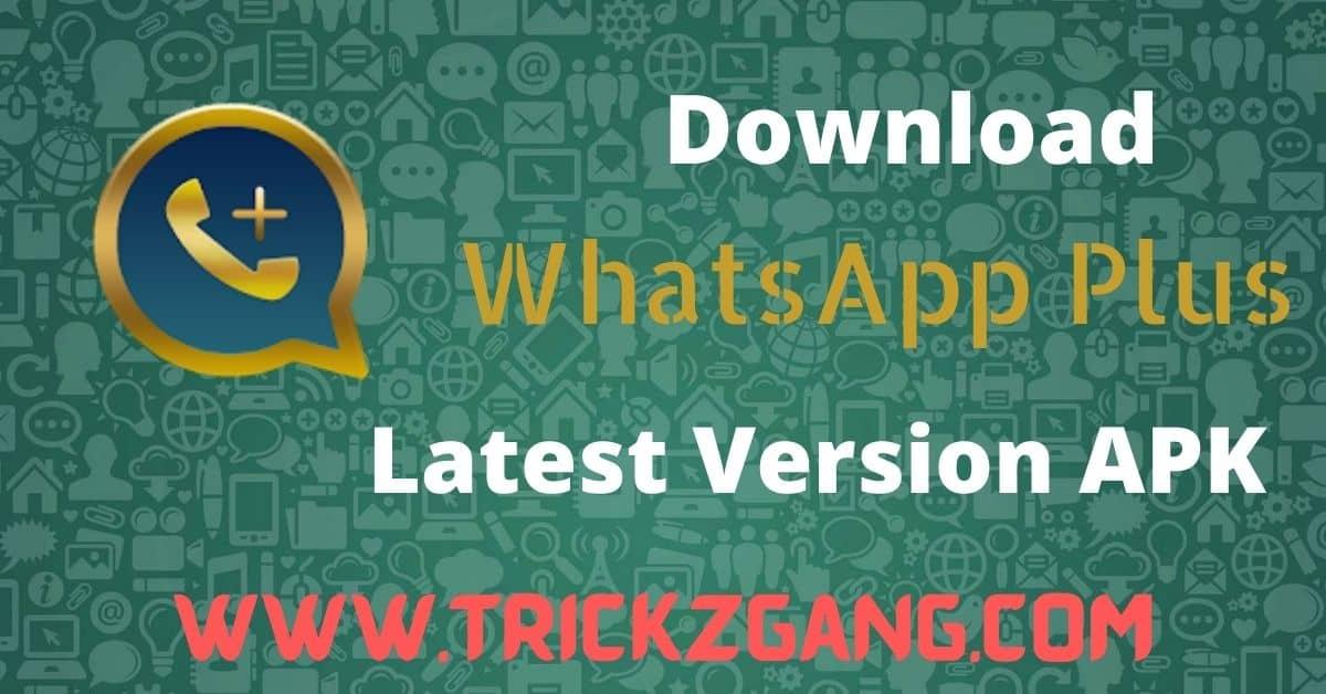 WhatsApp Plus APK Download Latest Version v15.7 | (March ...