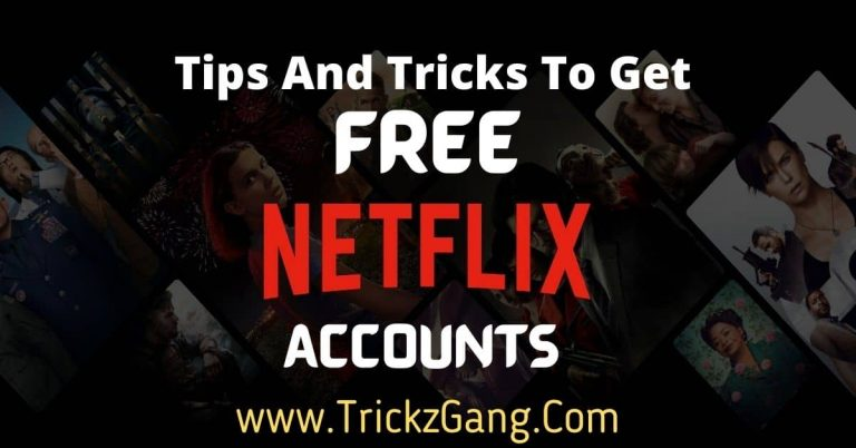 Netflix Free Account Tips And Tricks
