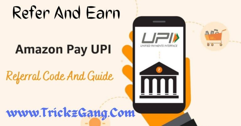 Amazon UPI Refer And Earn Offer