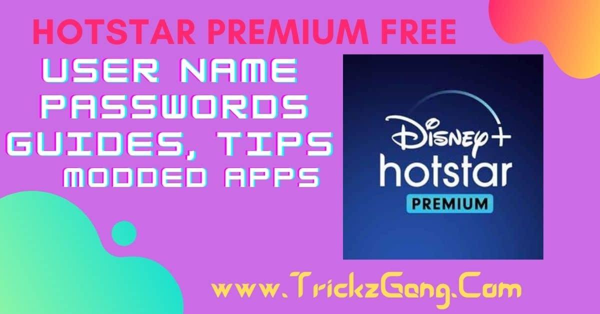 Disney Plus Hotstar Premium Account Free Username, Passwords 2021